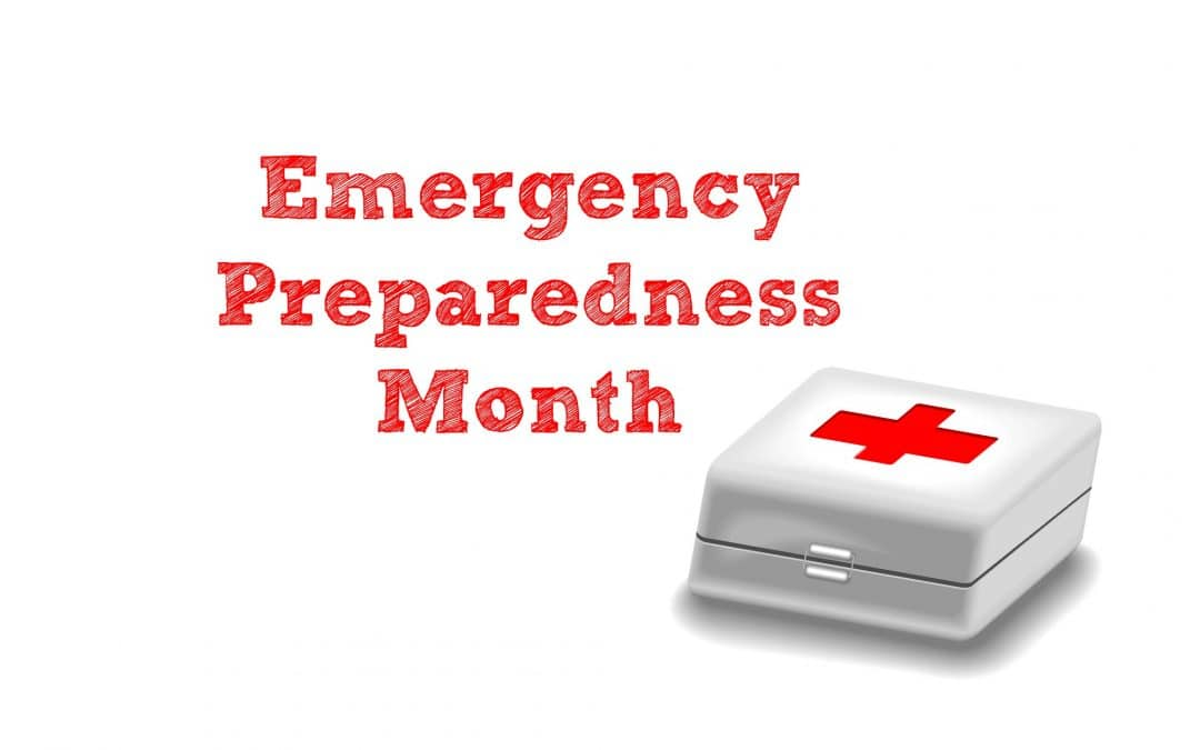 September: Emergency Preparedness Month